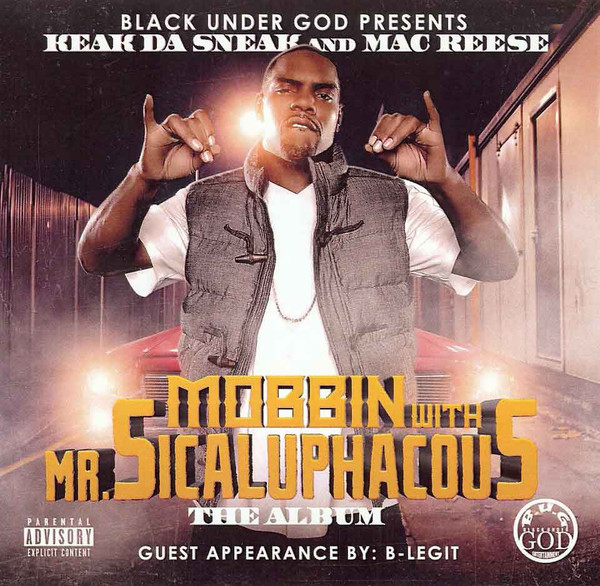 Mobbin With Mr. Sicaluphacous - The Album